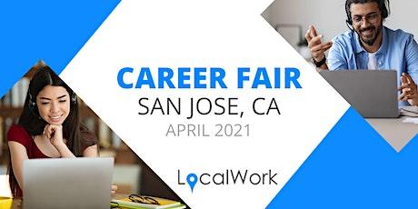 San Jose CA Job Fair - APRIL 2021 - VIRTUAL CAREER FAIR tickets