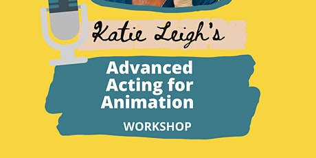 ADVANCED ANIMATION WORKSHOP tickets