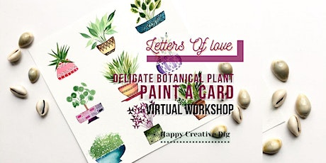 [Letters Of Love]Paint A Card- Delicate Botanical Plant In Watercolor tickets
