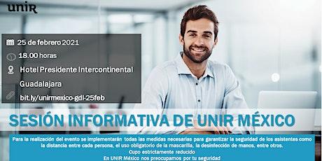 Sesión Informativa UNIR México Guadalajara boletos