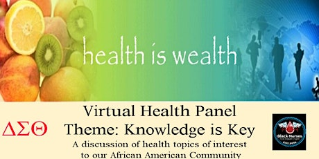 Health is Wealth: Virtual Health Panel Theme: Knowledge is Key tickets