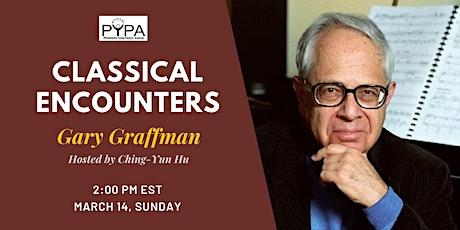 Classical Encounters: Gary Graffman tickets