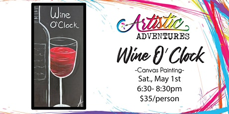 Wine O' Clock- Canvas Painting Class tickets