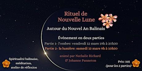 Rituel de Nouvelle Lune autour du Nouvel An Balinais - Ombre & Lumière tickets