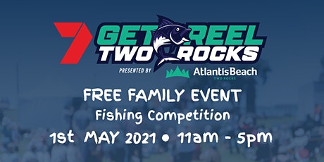 CHANNEL 7 GET REEL TWO ROCKS PRESENTED BY ATLANTIS BEACH tickets