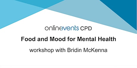 Food and Mood for Mental Health - Bridin McKenna tickets