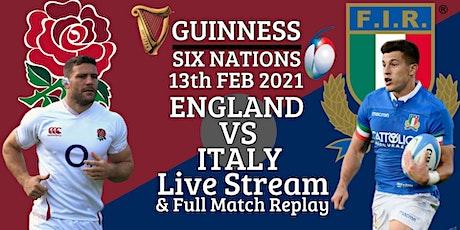StREAMS@>! r.E.d.d.i.t-ENGLAND V ITALY LIVE ON 13 Feb 2021 tickets