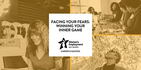 Facing Your Fears: Winning Your Inner Game tickets
