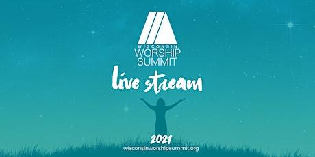 2021 Wisconsin Worship Summit Live Stream Registration tickets