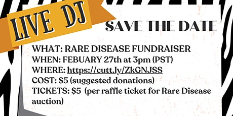 Rare Disease Live DJ Fundraiser- DYI Myasthenia Gravis Fundraiser tickets