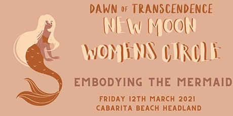 New Moon Women's Circle -Mar2021 tickets