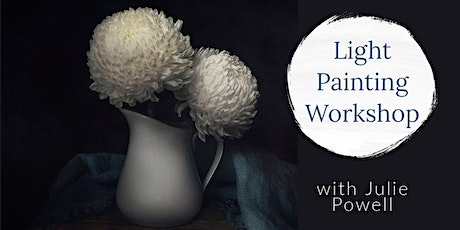 Light Painting with Still Life April 2021 tickets