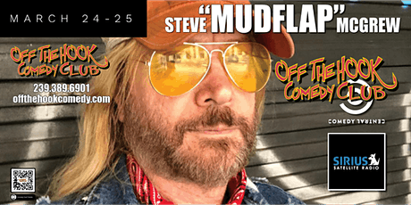 "Comedian Steve ""Mudflap"" McGrew  Live in Naples, Fl tickets"