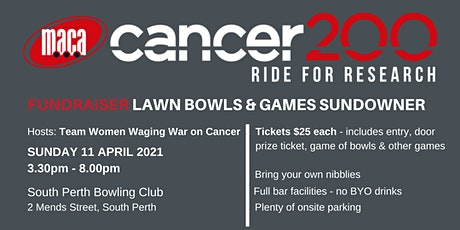 MACA Cancer 200 Ride for Research Lawn Bowls Sundowner tickets