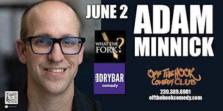 Comedian Adam Minick live in Naples, Florida tickets
