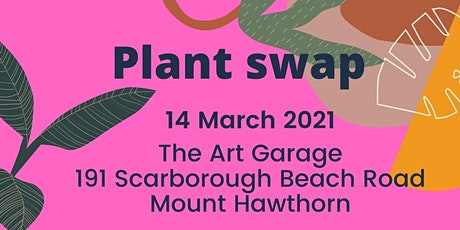 Plant swap at The Art Garage tickets