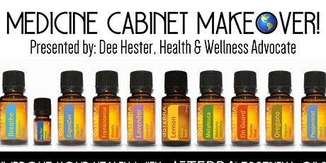 Medicine Cabinet Makeover -Introduction to Essentials Oils Class tickets