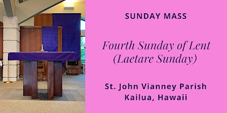 St. John Vianney Kailua, Sunday Masses for March 13 and 14, 2021 tickets