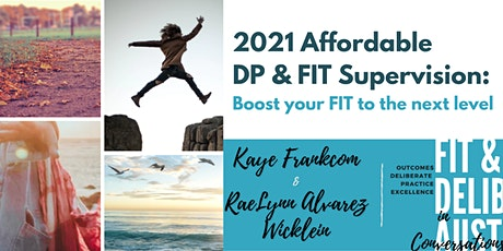 Affordable DP & FIT Supervision Group tickets
