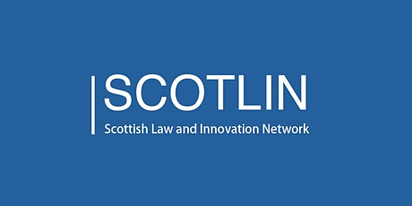 Scottish Law and Innovation Network launch event tickets