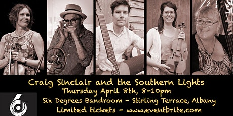 Craig Sinclair and The Southern Lights LIVE at Six Degrees tickets