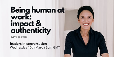 Being human at work: impact and authenticity tickets