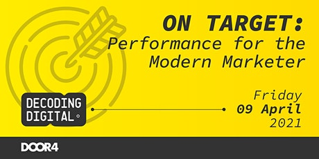 On Target:  Performance for the Modern Marketer tickets