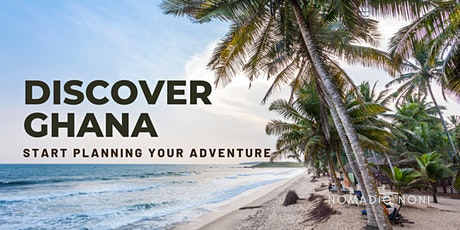 Discover Ghana: Plan Your Adventure tickets