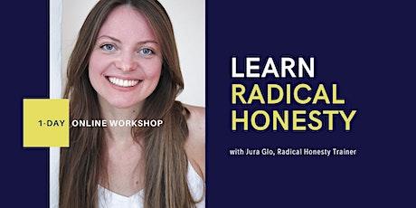 Learn Radical Honesty - 1-Day Online Workshop tickets