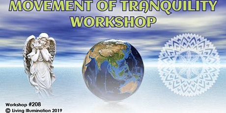Movement of Tranquility Workshop (#208) Online! tickets