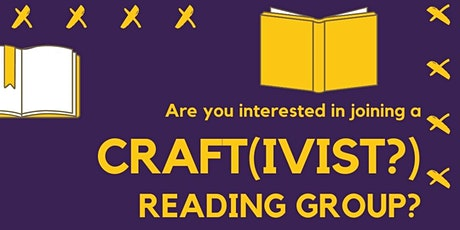 Craft(ivist?) Reading Group - Chapter 2: Knitting and Crochet tickets