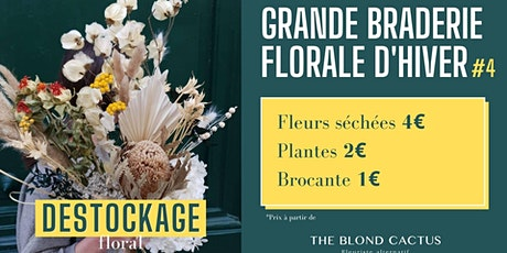 Grande Braderie Florale d'Hiver #4 tickets