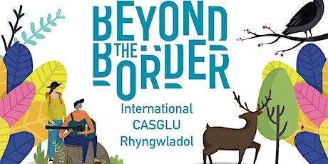 International CASGLU Rhyngwladol billets