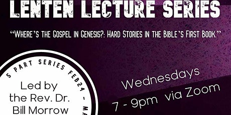 Lenten Lecture Series: Dr. William Morrow tickets