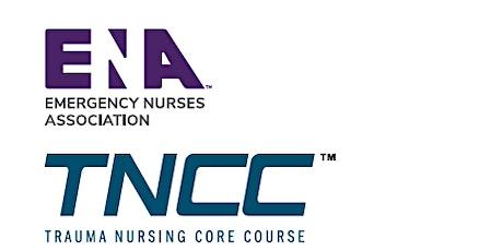 Copy of Trauma Nursing Core Course (TNCC) tickets