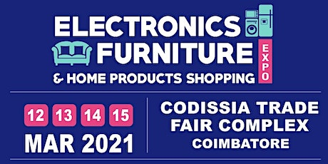 ELECTRONICS FURNITURE & HOME PRODUCTS SHOPPING EXPO tickets