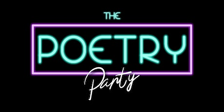 The Poetry Party LIVE  OPEN MIC tickets