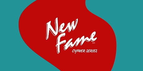New Fame Cypher Series tickets