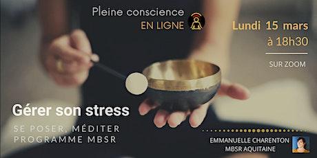 Gérer son stress, se poser, méditer billets
