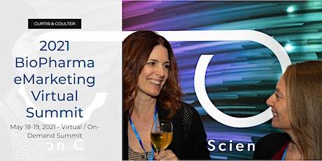 2021 BioPharma eMarketing Virtual Summit entradas