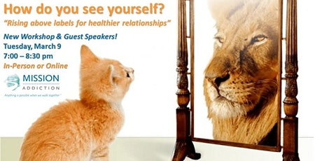 Mission Addiction Support Meeting - How Do You See Yourself? tickets