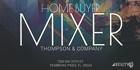 Thompson & Co. Home Buyer Mixer tickets