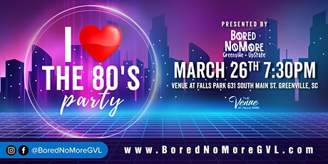 I Love the 80's Dance Party!! tickets