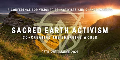 Sacred Earth Activism: Co-Creating the Emerging Wo tickets