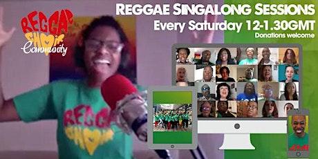Reggae Choir Community Saturday Singalong Sessions tickets