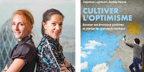 """Atelier """"Cultivons l'optimisme"""" billets"""
