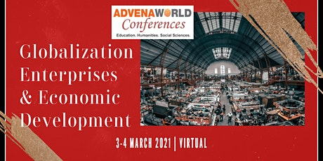 Globalization, Enterprises, and Economic Development Conference tickets