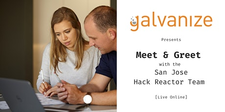 Meet & Greet with the San Jose Hack Reactor Team [LIVE ONLINE] tickets