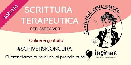SCRITTURA TERAPEUTICA per caregiver - Scriversi con Cura biglietti