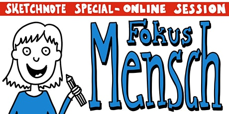 Sketchnotes Online Workshop Special Mensch Tickets
